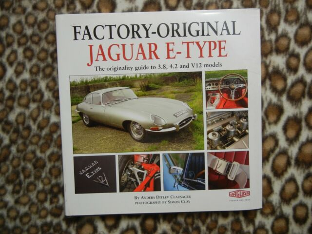 JAGUAR HERITAGE - FACTORY ORIGINAL JAGUAR E-TYPE reference book