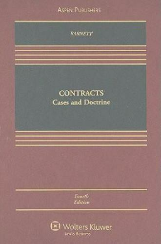 Barnett, Randy E. : Contracts Cases & Doctrine