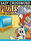 Easy Crossword Puzzles for Seniors: Super Fun Edition by Speedy Publishing LLC (Paperback / softback, 2015)