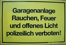 """Hinweisschild """"Garagenanlage Rauchen, Feuer und offenes Lich..."""" 25 * 15 cm neu!"""