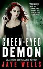 Green-Eyed Demon by Jaye Wells (Paperback / softback)