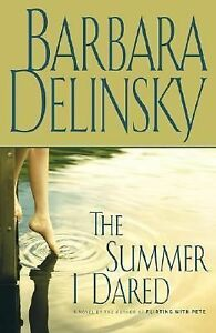 The-Summer-I-Dared-A-Novel-by-Barbara-Delinsky