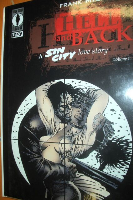 Sin City Hell and Back - A Sin City Love Story vol. 1 di Frank Miller FU04
