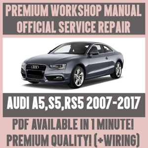 workshop manual service repair guide for audi a5 s5 rs5 2007 2017 rh ebay co uk audi s5 service manual pdf 2008 audi s5 service manual