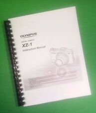 LASER PRINTED Olympus XZ-1 Camera Manual User Guide 94 Pages.