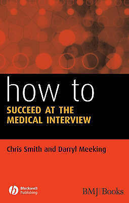How to Succeed at the Medical Interview-ExLibrary