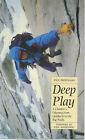 Deep Play by Paul Pritchard (Hardback, 1997)