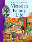 Victorian Family Life by Jane Shuter (Paperback, 1997)