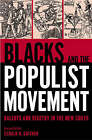 Blacks and the Populist Movement: Ballots and Bigotry in the New South by Gerald H. Gaither (Paperback, 2005)