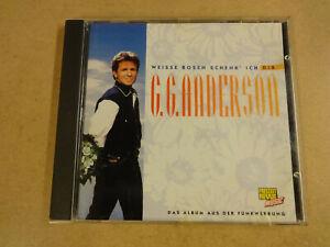 CD / G.G. ANDERSON - WEISSE ROSEN SCHENK ICH DIR