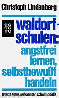 *- WALDORFSCHULEN - angstfrei LERNEN,...- Christoph LINDENBERG tb (1988)