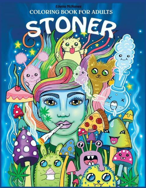 Stoner Coloring Book for Adults:The Stoner's Psychedelic ...