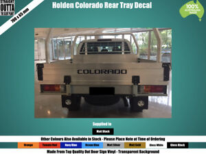 HOLDEN-COLORADO-REAR-DECAL-TRAY-CAB-CHASSIS-700MM-LONG-BLACK-or-COLOURS