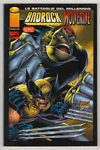 BADROCK/WOLVERINE - Le battaglie del millennio n°1 - Marvel Italia