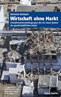 Wirtschaft ohne Markt von Heinrich Harbach (2011, Taschenbuch)