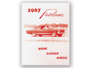 New 1967 Fairlane Wiring Diagram Manual 500 XL GT ...