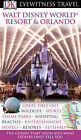 Walt Disney World Resort and Orlando by Dorling Kindersley Ltd (Paperback, 2007)