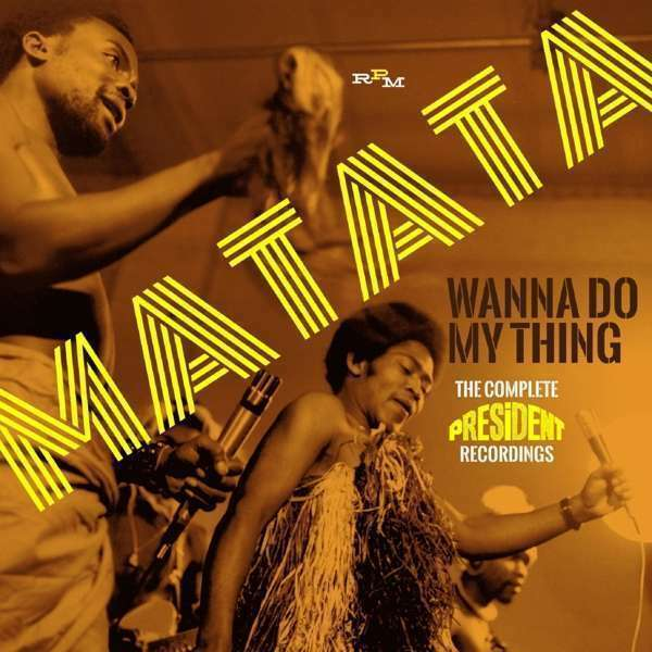 Matata - Wanna Do My Thing: The Complet Neuf CD