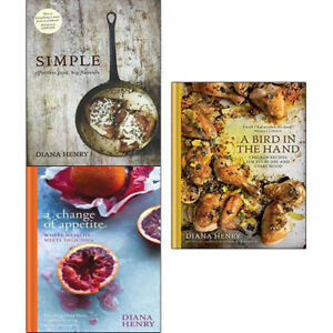 Diana-Henry-3-Books-Collection-Set-A-Bird-in-the-Hand-A-Change-of-Appetite-NEW