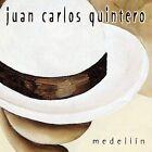 Medellin by Juan Carlos Quintero (CD, Feb-2003, Native Language Music)