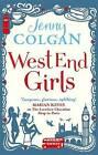 West End Girls by Jenny Colgan (Paperback, 2013)