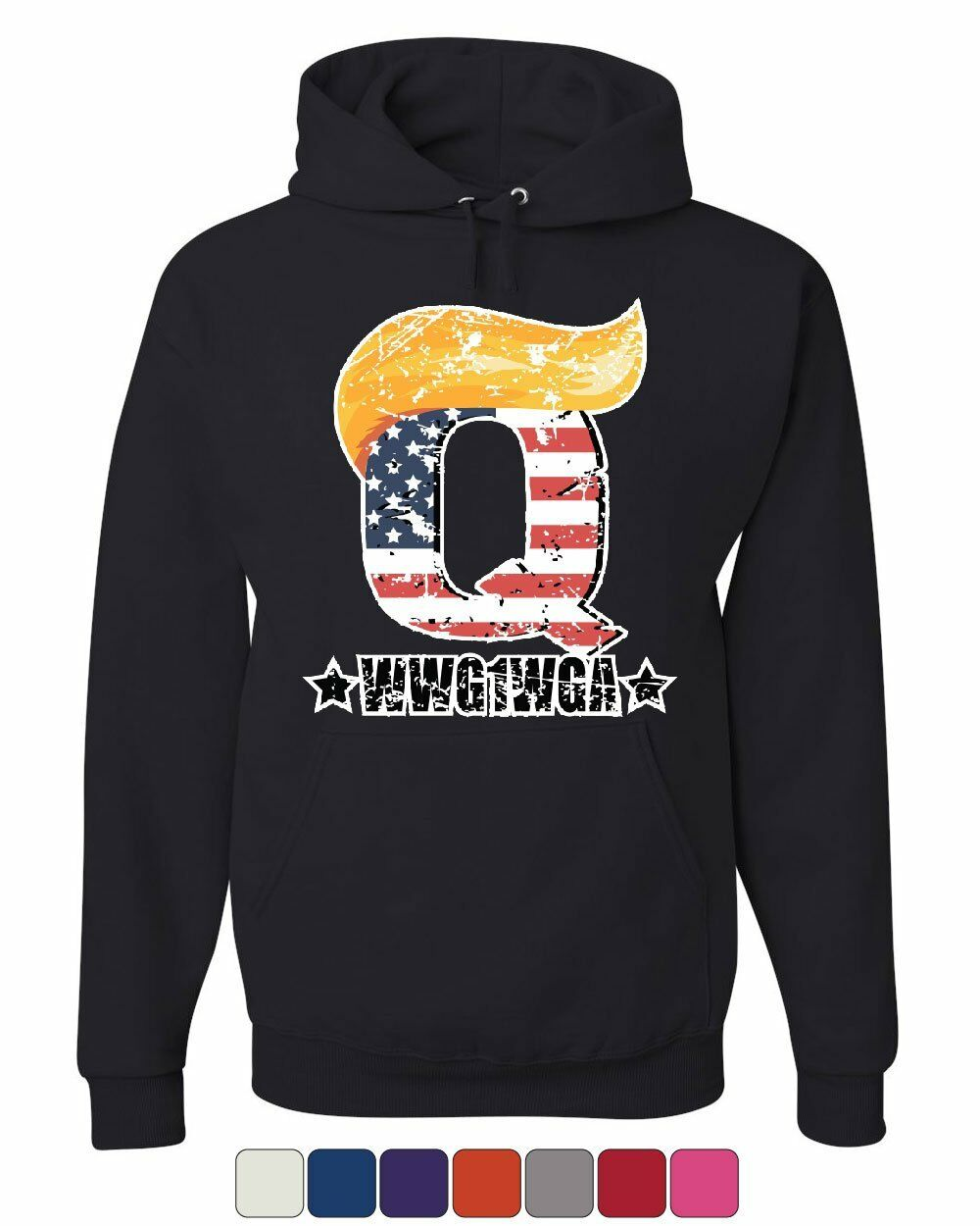 Q WWG1WGA The Great Awakening Hoodie Q Anon MAGA Trump Hair Sweatshirt