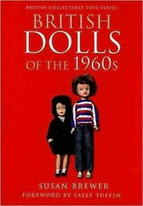 British-Dolls-of-the-1960s-Hardcover-by-Brewer-Susan-Tuffin-Sally-FRW