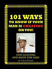 101 Ways to Know If Your Man is Cheating on You!: Stop Guessing and Know for Sure! by Captain The Captain (Paperback, 2006)