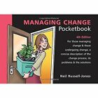Managing Change Pocketbook by Neil Russell-Jones (Paperback, 2016)