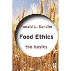 Food Ethics by Ronald L. Sandler (Paperback, 2014)