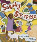 Sunday Shopping by Sally Derby (Hardback, 2015)