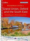 Grand Union, Oxford & the South East No. 1: covers the canals and waterways between London and Birmingham (Collins Nicholson Waterways Guides) by Collins Maps (Spiral bound, 2016)