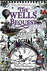 The Wells Bequest by Polly Shulman (Paperback, 2013)