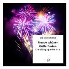 Freude schöner Götterfunken (2013, Taschenbuch)