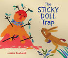 The Sticky Doll Trap: A Trickster Tale by Jessica Souhami (Hardback, 2010)
