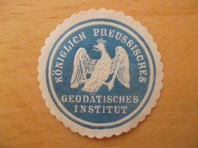 (11574) Siegelmarke - Kgl. Preuss Geodätisches Institut KöStlich Im Geschmack