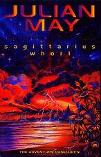 JULIAN MAY - SAGITTARIUS WHORL - 1ST H/B
