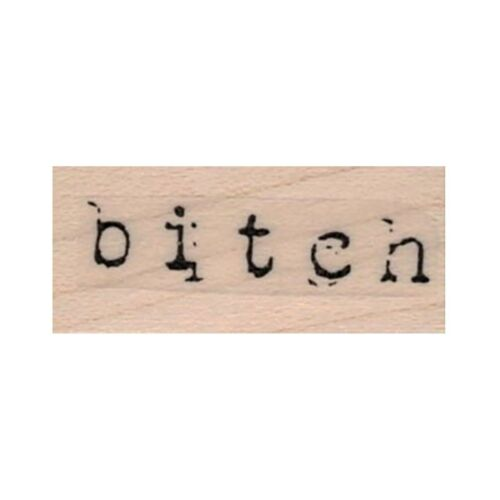 Swear Word Bitch Stamp Bitch Complain Wench Mounted Rubber Stamp Tart