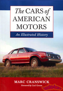 AMC BOOK AMERICAN MOTORS CRANSWICK CARS OF HISTORY AMX JAVELIN RAMBLER