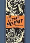 The Living Mummy And Other Stories by Al Feldstein, Jack Davis (Hardback, 2016)