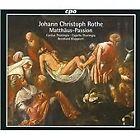 Johann Christoph Rothe - : Matthäus-Passion (2010)