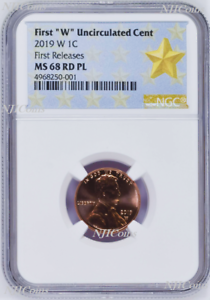 2019 W Uncirculated Cent First Releases NGC MS68 PL RD Proof Like Star Label