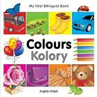 My First Bilingual Book - Colours - English-turkish by Milet Publishing Ltd (Board book, 2010)