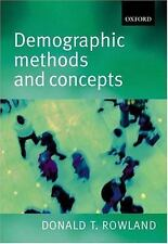 Demographic Methods and Concepts by Donald T. Rowland (2003, Paperback)