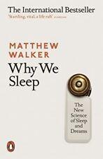 Why We Sleep : Unlocking the Power of Sleep and Dreams by Matthew Walker (2017, Hardcover)