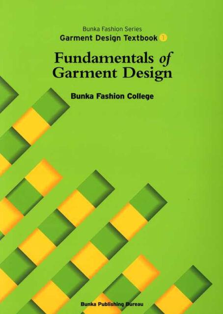 Fundamentals of Garment Design Bunka Fashion Series Garment Design Text Book 1
