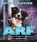Arf: A Bowser and Birdie Novel by Spencer Quinn (CD-Audio, 2016)