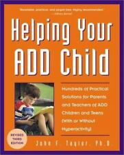Helping Your ADD Child: Hundreds of Practical Solutions for Parents-ExLibrary