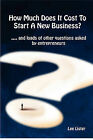 How Much Does It Cost To Start A New Business? by Lee Lister (Paperback, 2010)
