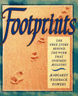 Footprints: The True Story Behind the Poem: Gift Edition by Margaret Fishback Powers (Hardback, 1995)